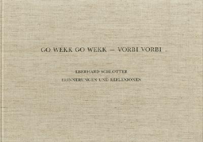Faksimile-Ausgabe »Go Wekk Go Wekk - Vorbi Vorbi. Erinnerungen und Reflexionen.«